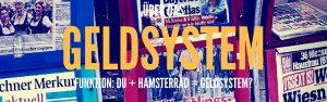 HIER VERSTEHST DU DAS HAMSTERRAD DES GELDSYSTEMS