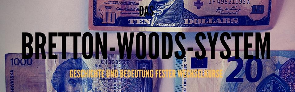 BRETTON-WOODS-SYSTEM