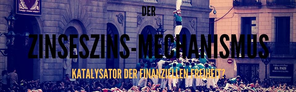 ZINSESZINS - MECHANISMUS