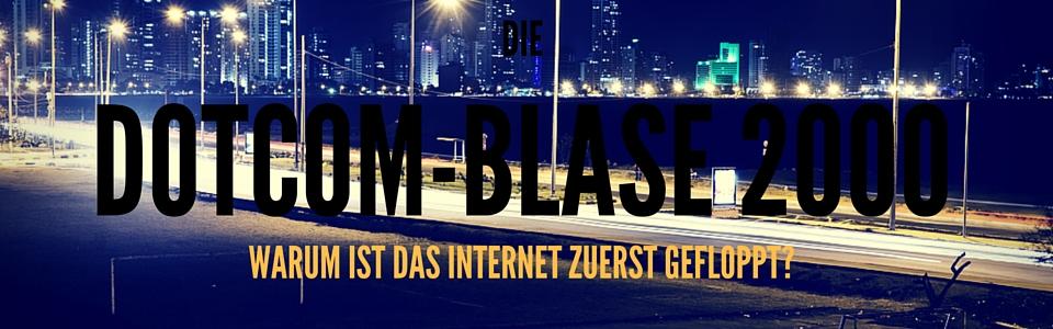 Die Internet Blase 2000 - Dotcom Blase
