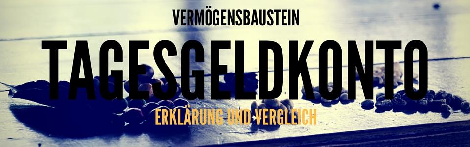 TAGESGELD VERGLEICH TAGESGELDKONTO