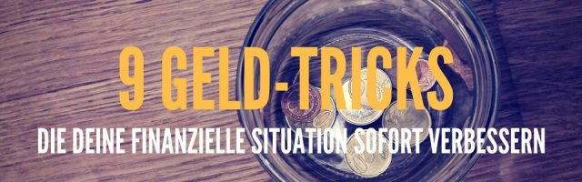 9 Geld Tricks Finanzielle Situation