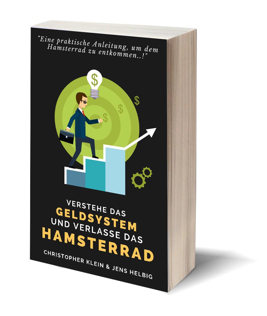 Das Geldsystem verstehen und das Hamsterrad verlassen und finanziell frei werden. Kostenlos!