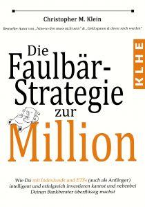 Die Faulbär-Strategie zur Million - Das Buch über ETFs
