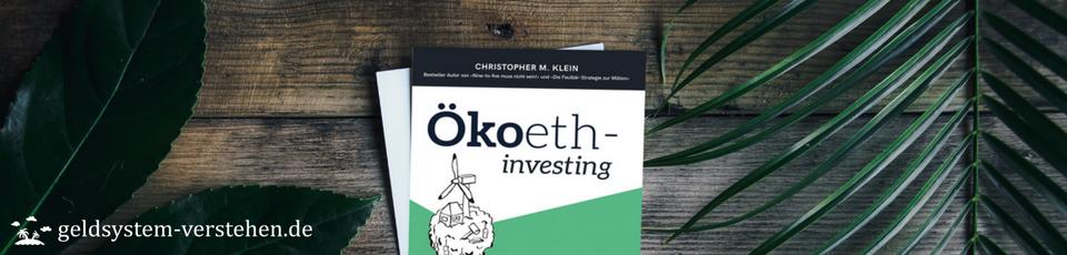 Nachhaltige Geldanlage: Ökologisch und sozial investieren