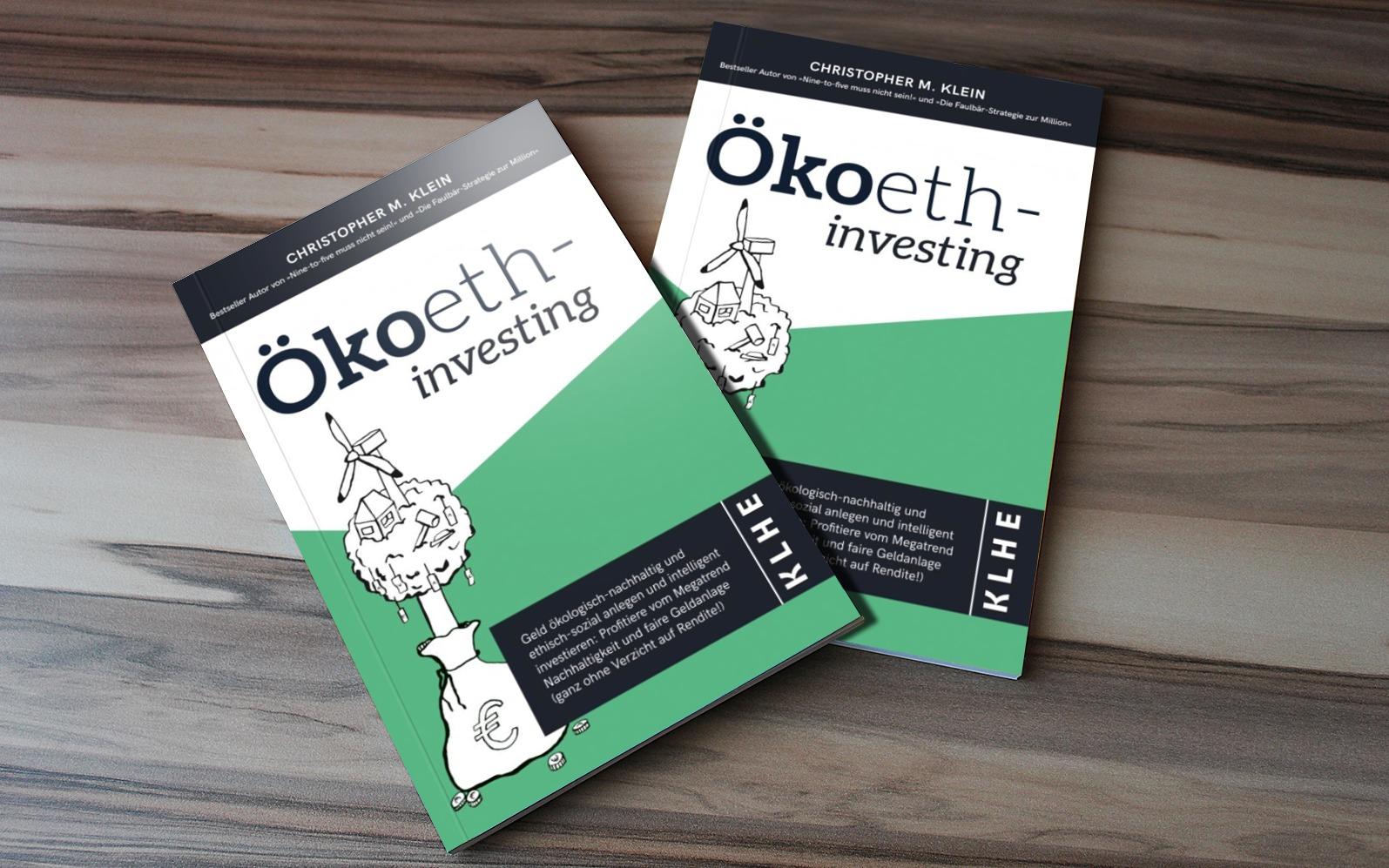 Nachhaltige Geldanlage mit dem Buch nachhaltig Investieren Ökoethinvesting